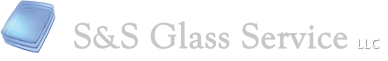 S&S Glass Service, LLC